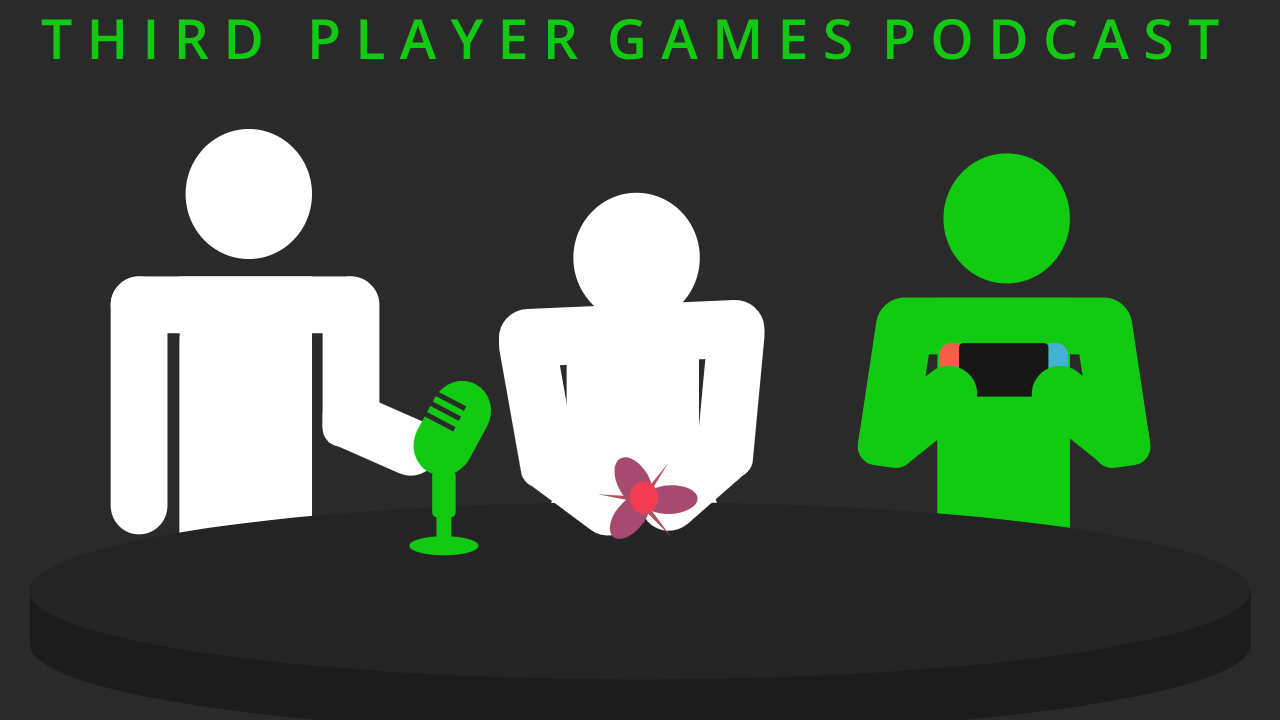 Third Player Games Podcast Episode 38